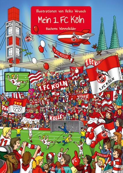 Wimmelbilderbuch - Mein 1. FC Köln