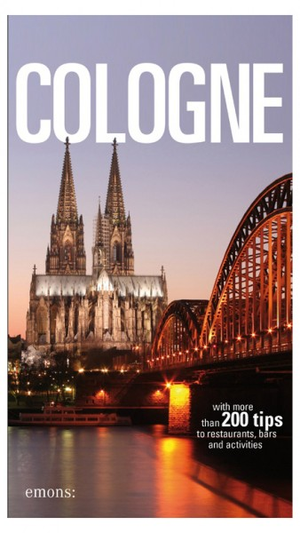 Cologne Guide - with more than 200 tips