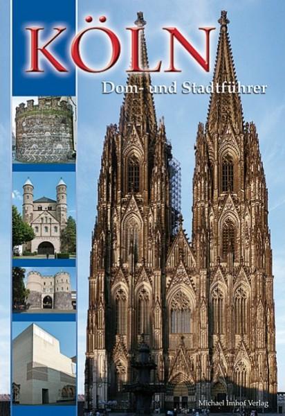 Köln - Dom- und Stadtführer
