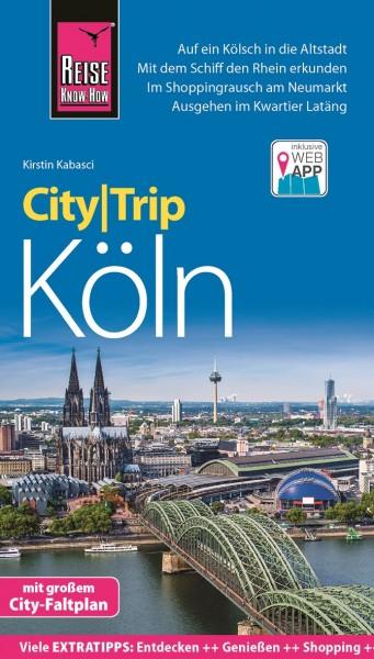 Reise Know How: Köln - CityTrip inkl. App