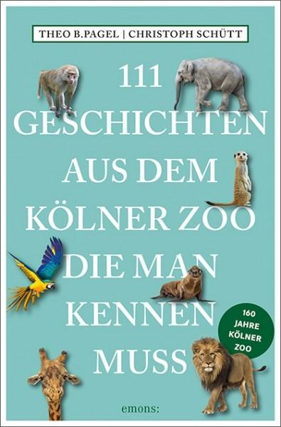 111 Geschichten aus dem Kölner Zoo