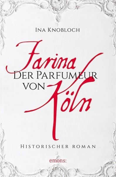 Farina - Der Parfümeur von Köln