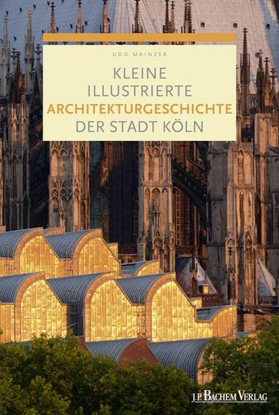 Kleine illustrierte Architekturgeschichte