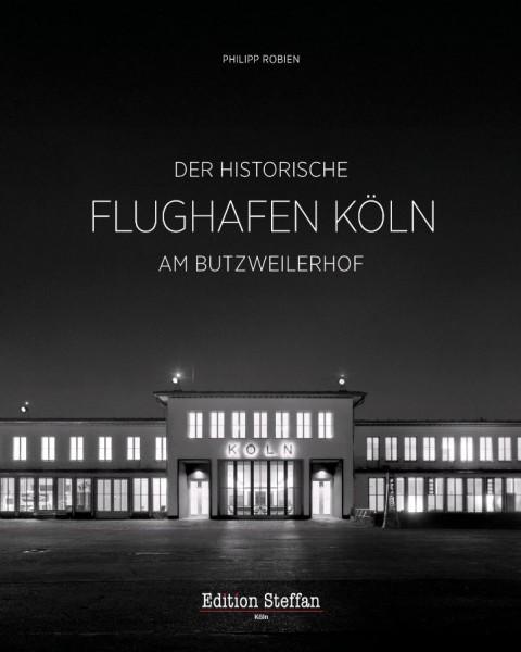 Der historische Flughafen Köln am Butzweilerhof
