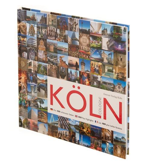 Köln - Die 100 schönsten Seiten