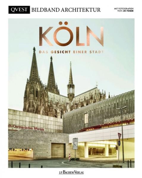 Köln: Das Gesicht Einer Stadt - Bildband Architektur
