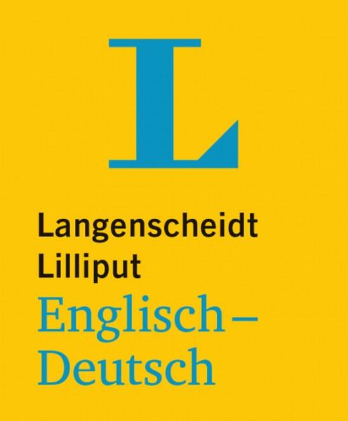 Lilliput Wörterbuch: Englisch-Deutsch