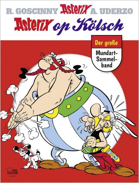Asterix op Kölsch - Der große Mundart-Sammelband