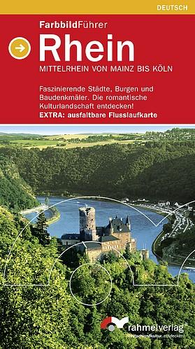 Rhein, Farbbildführer von Mainz bis Köln