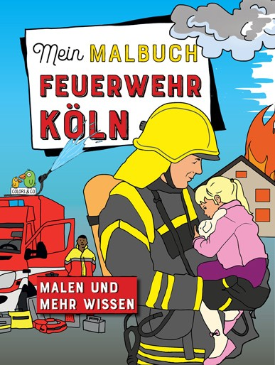 Mein Malbuch: Feuerwehr Köln