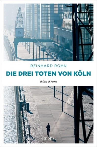 Die drei Toten von Köln