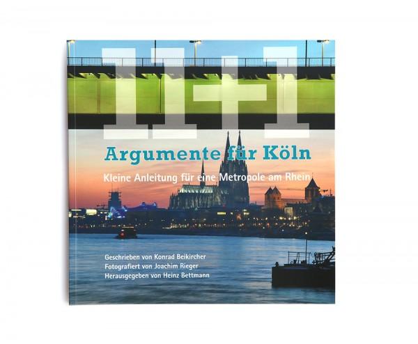 11 + 1 Argumente für Köln