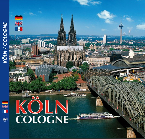 Köln / Cologne - Metropole am Rhein
