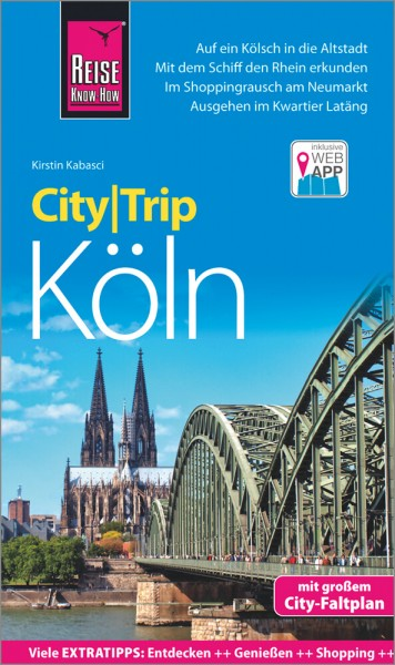 Reise Know How: Köln - CityTrip inkl. App