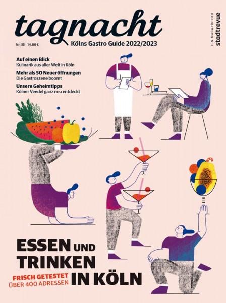 Stadtrevue tagnacht - Der Gastro Guide für Köln 2020/2021