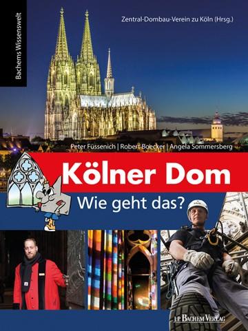 Kölner Dom: Wie geht das?