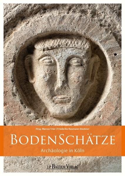 BodenSchätze, Archäologie in Köln