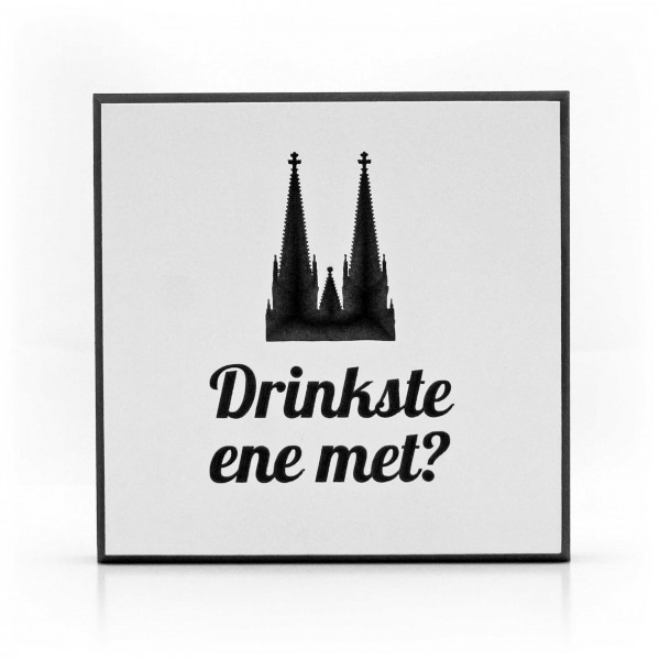 Drinkste ene met? l Holzbild