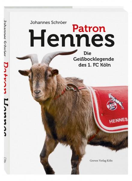 Patron Hennes - Die Geißbocklegende des 1. FC Köln